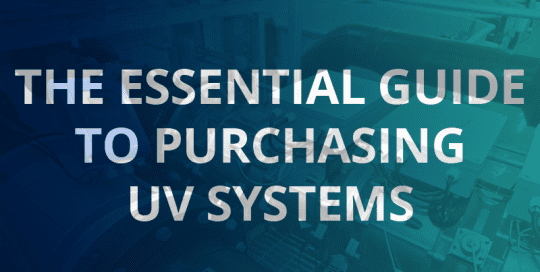 The Essential Guide to Purchasing UV Systems